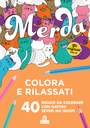 Merda. Colora via lo stress