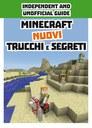 Minecraft nuovi trucchi e segreti