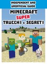 Minecraft. Super trucchi e segreti