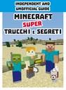 Minecraft. Super trucchi e segreti