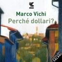 Perché dollari?