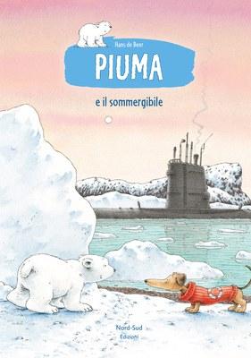 Piuma e il sommergibile. Ediz. illustrata