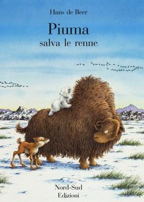 Piuma salva le renne. Ediz. illustrata