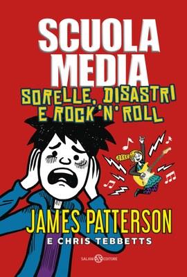 Scuola Media. Sorelle, disastri e rock'n'roll