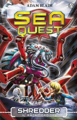 Sea Quest 5 - Shredder, il Ragno Droide