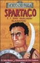 Spartaco e i suoi gagliardi gladiatori