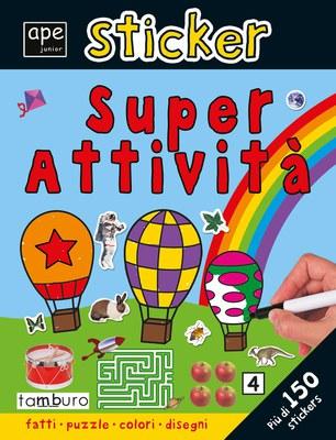 Sticker. Super attività. Ediz. illustrata