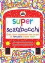 Super scarabocchi