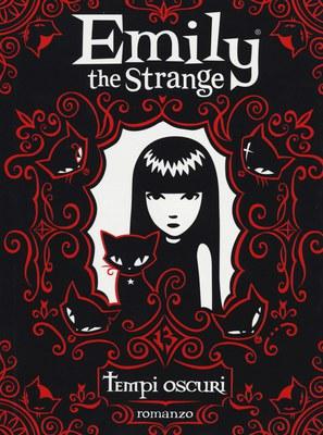 Tempi oscuri. Emily the strange
