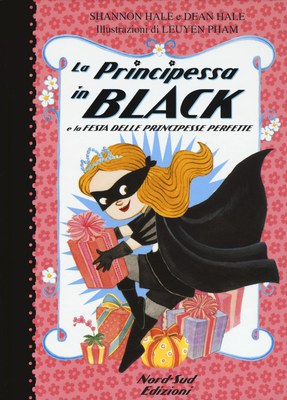La principessa in black. Ediz. illustrata