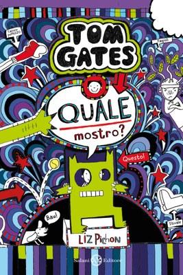 Tom Gates  - Quale mostro?