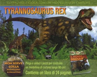 Tyrannosaurus Rex. Ediz. illustrata. Con gadget