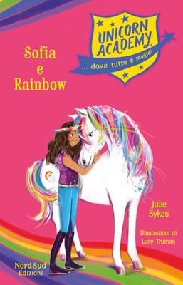 unicorn Academy. Sofia e Rainbow