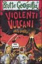 Violenti vulcani