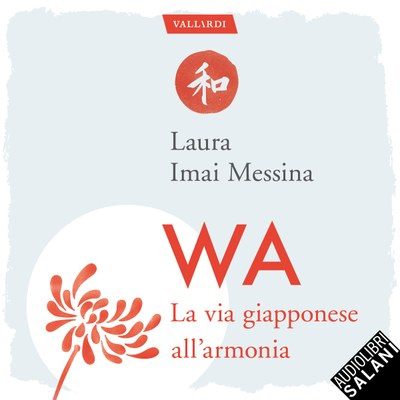 WA, la via giapponese all'armonia